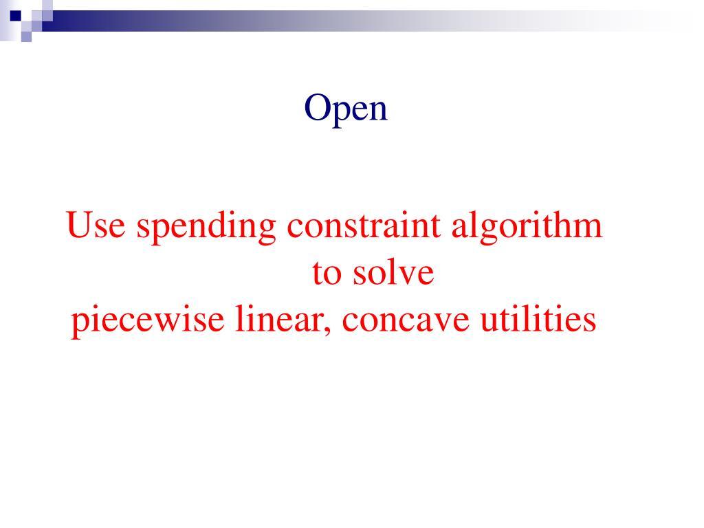 Use spending constraint algorithm