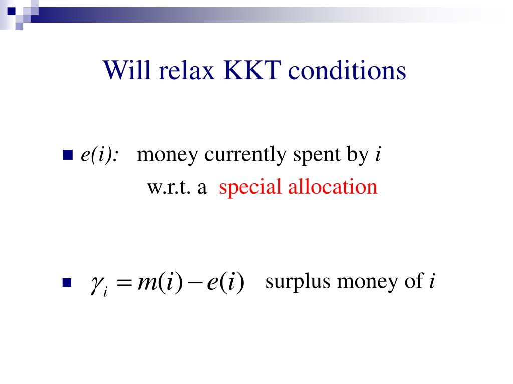 Will relax KKT conditions