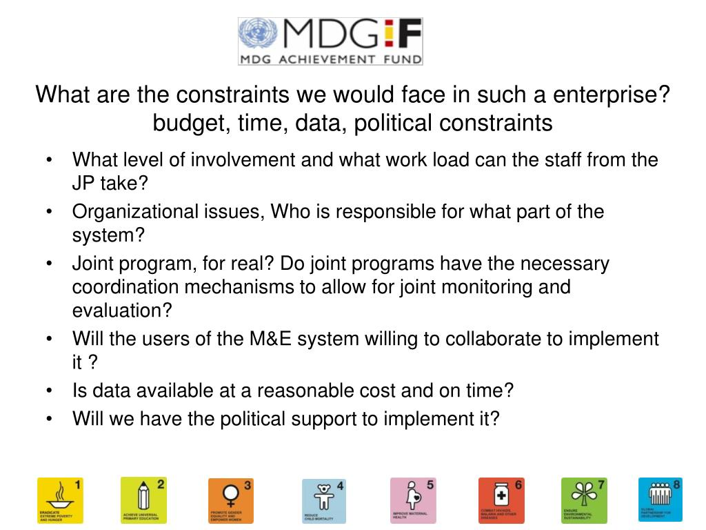 What are the constraints we would face in such a enterprise? budget, time, data, political constraints
