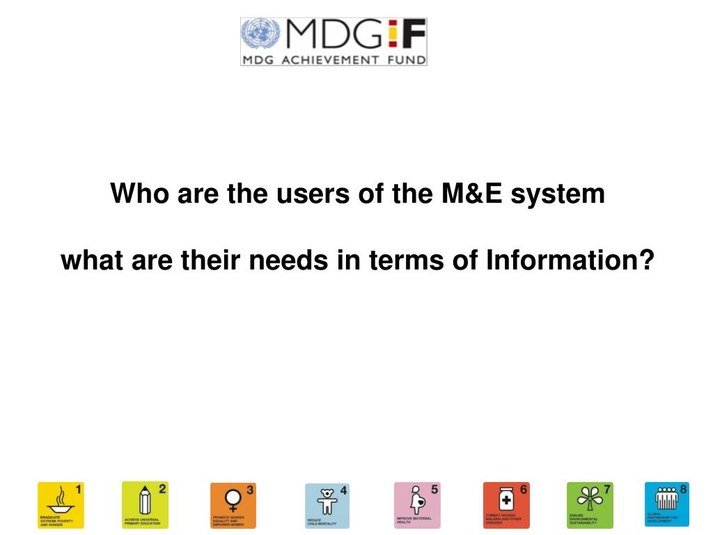 Who are the users of the M&E system