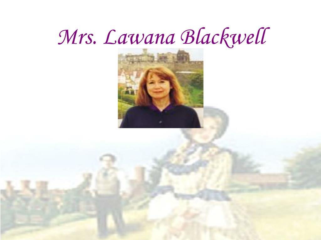 Mrs. Lawana Blackwell