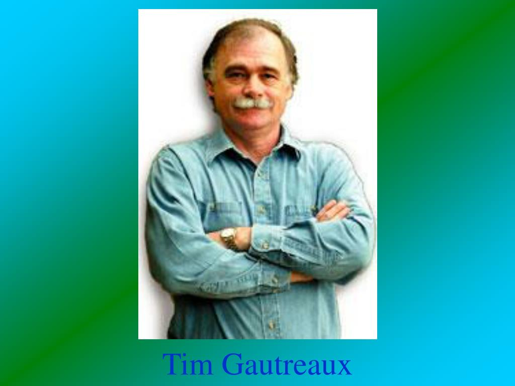Tim Gautreaux
