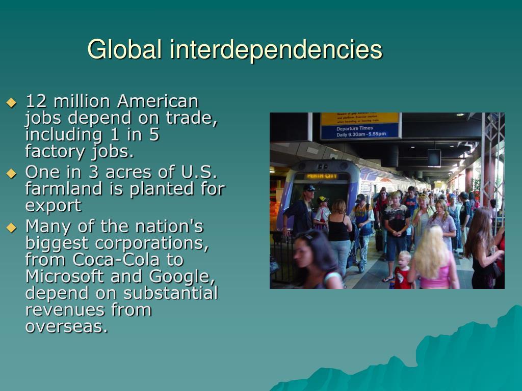 Global interdependencies