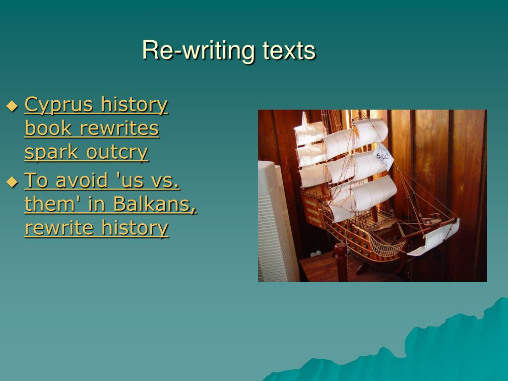 Re-writing texts