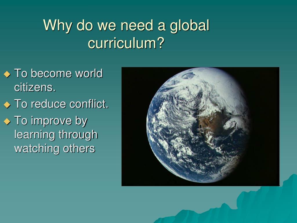 Why do we need a global curriculum?