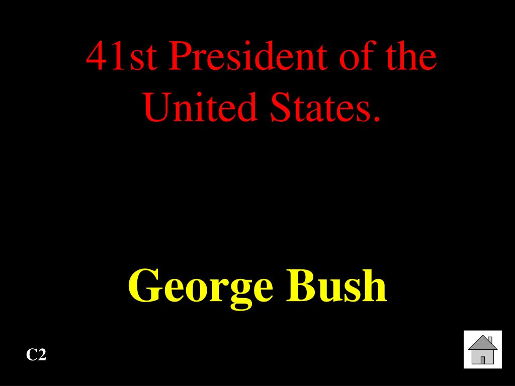 41st President of the United States.