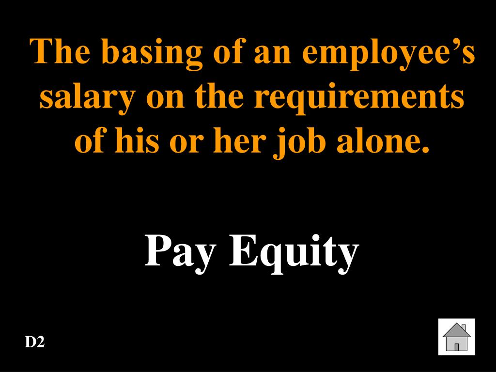 The basing of an employee's salary on the requirements of his or her job alone.