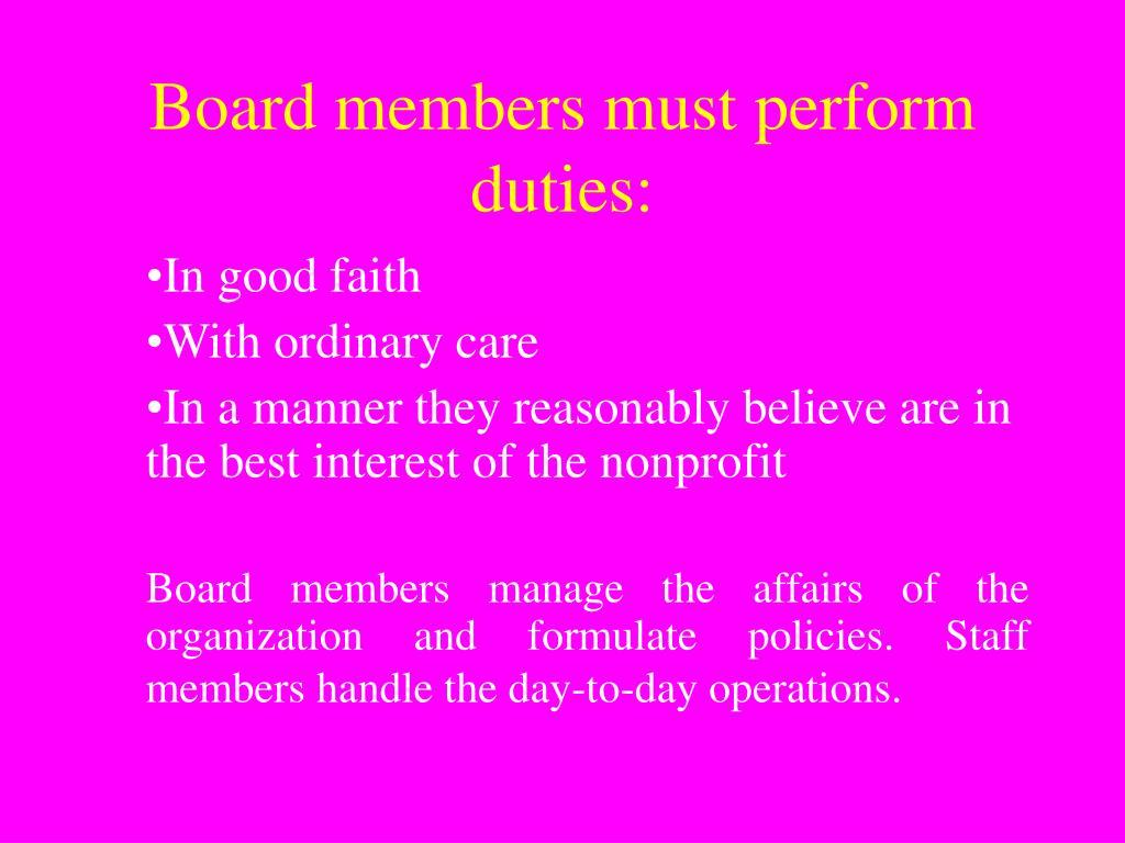 Board members must perform duties: