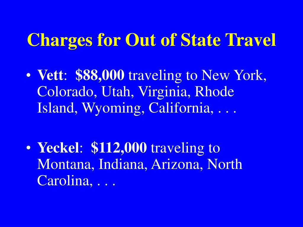 Charges for Out of State Travel