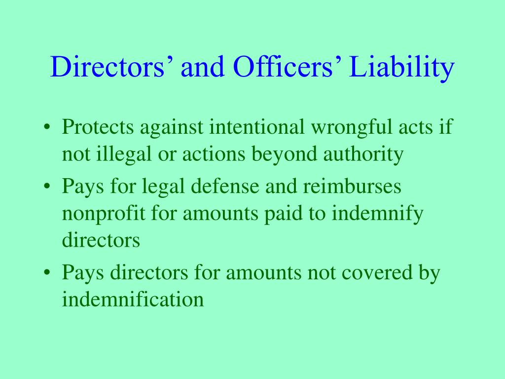 Directors' and Officers' Liability