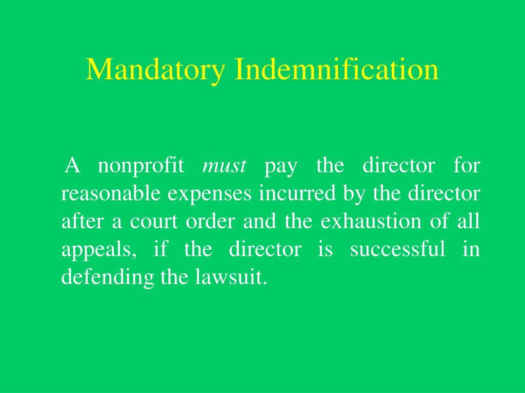 Mandatory Indemnification