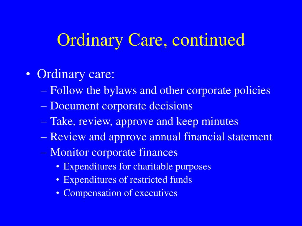 Ordinary Care, continued