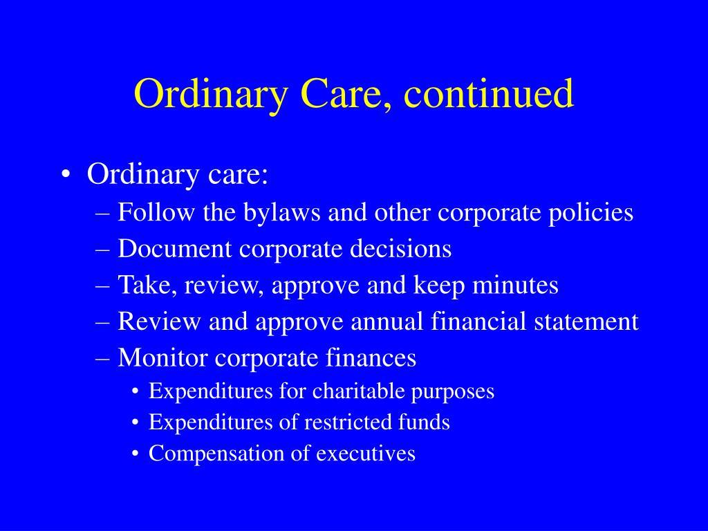 Ordinary Care, continued