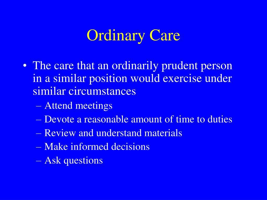 Ordinary Care