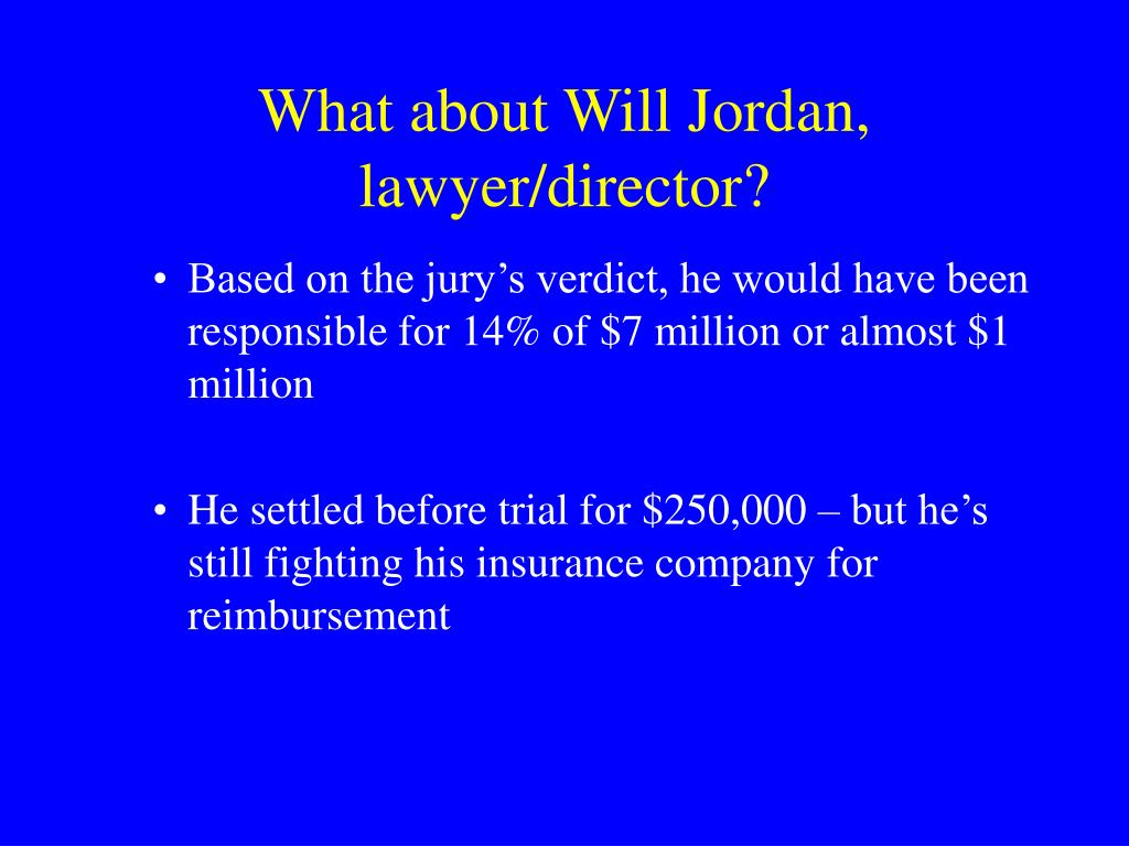 What about Will Jordan,  lawyer/director?