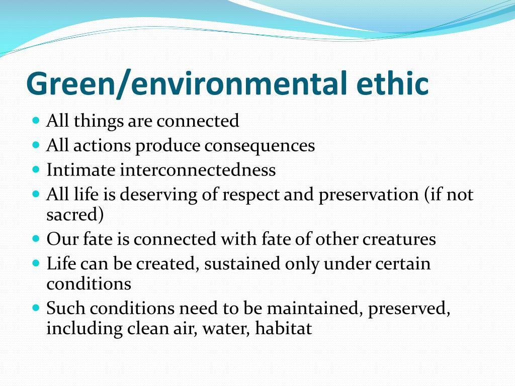 Green/environmental ethic