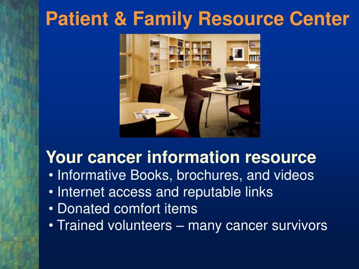 Patient & Family Resource Center