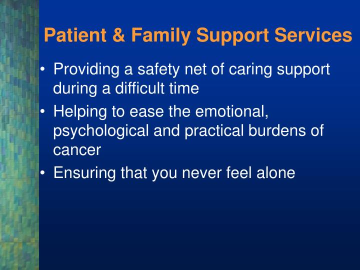 Patient family support services