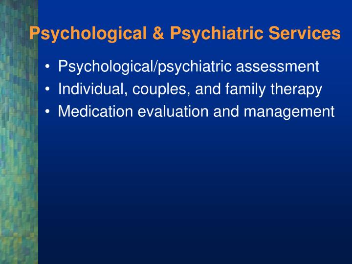Psychological & Psychiatric Services