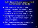debt covenants and management compensation contracts