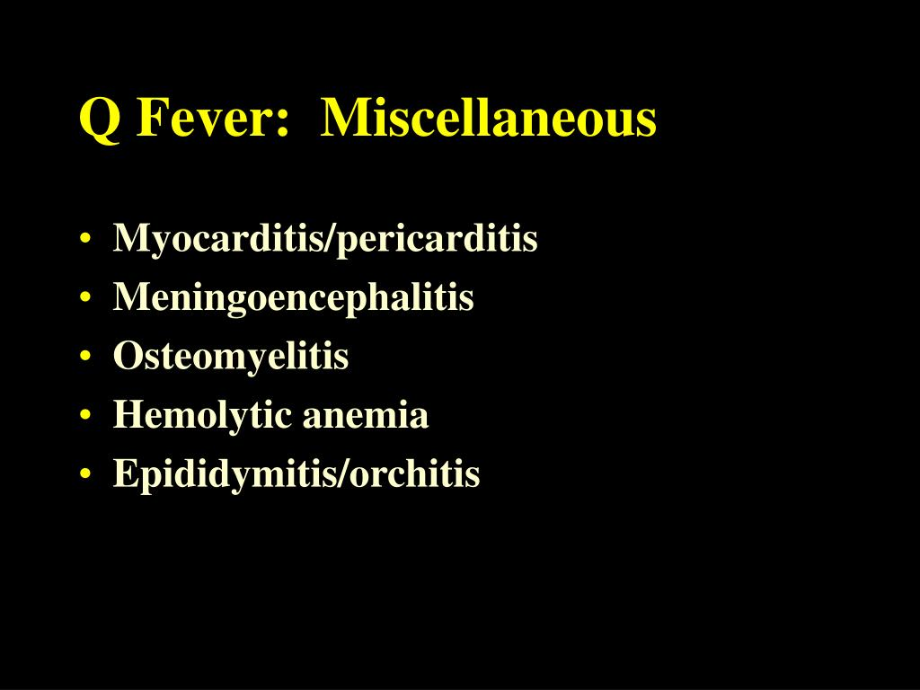 Q Fever:  Miscellaneous