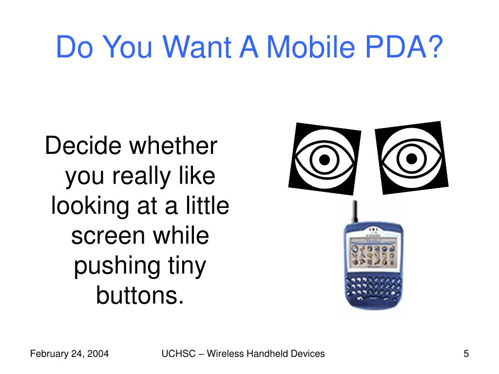 Do You Want A Mobile PDA?