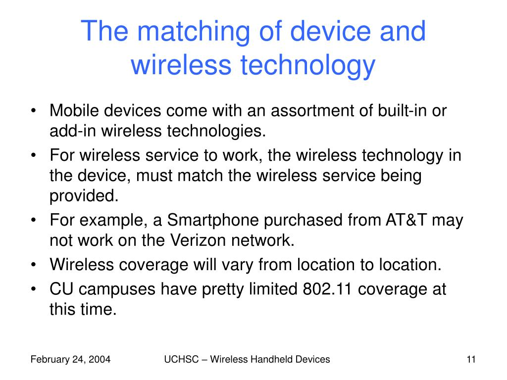 The matching of device and wireless technology