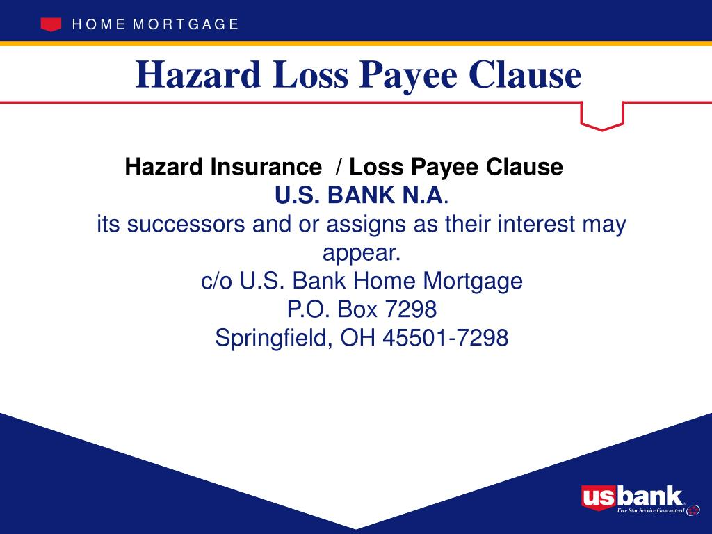 Hazard Loss Payee Clause