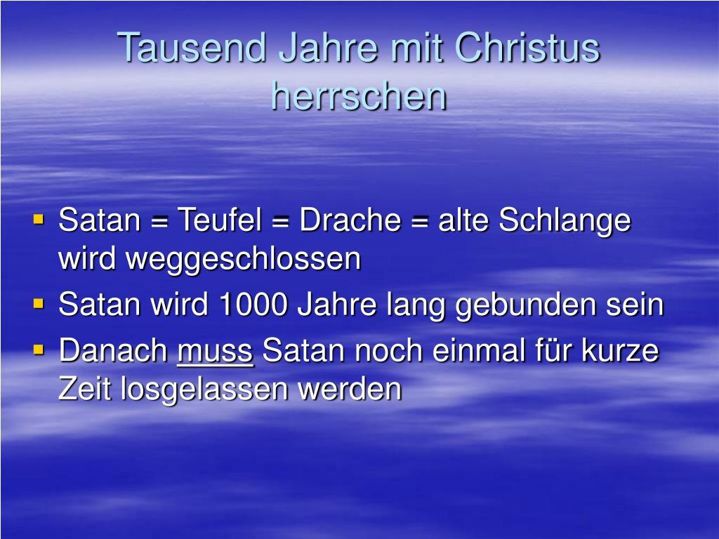 Tausend Jahre mit Christus