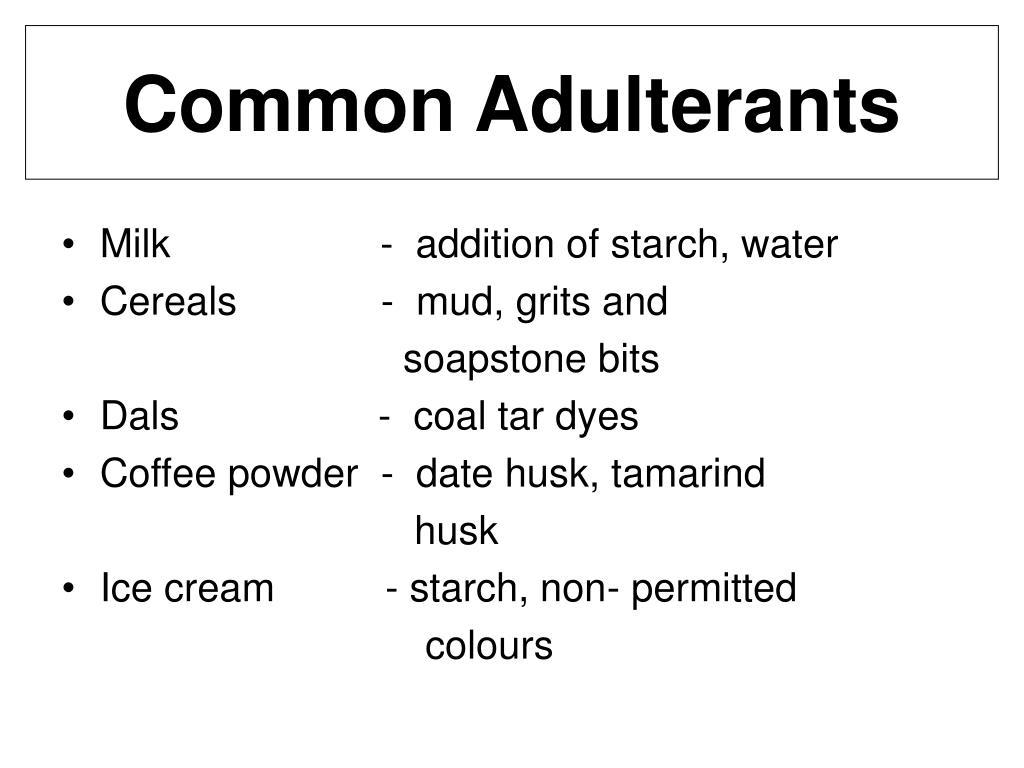 Common Adulterants
