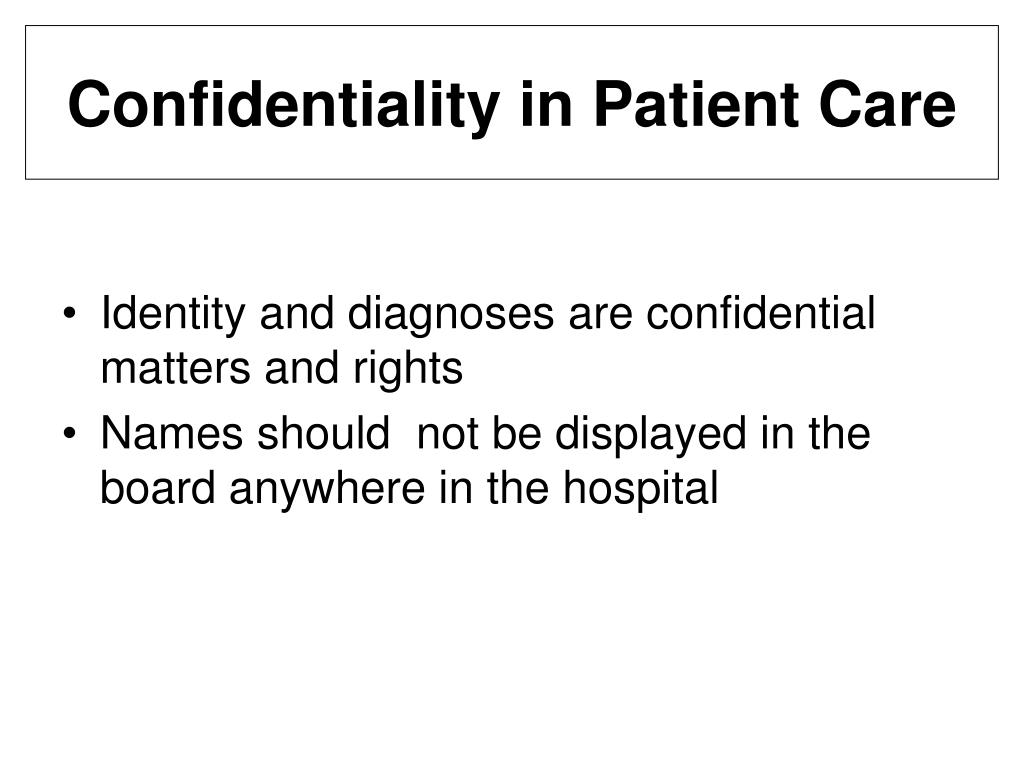 Confidentiality in Patient Care