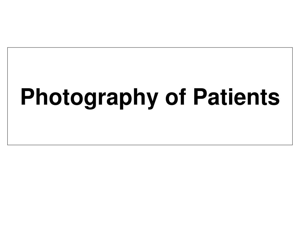 Photography of Patients