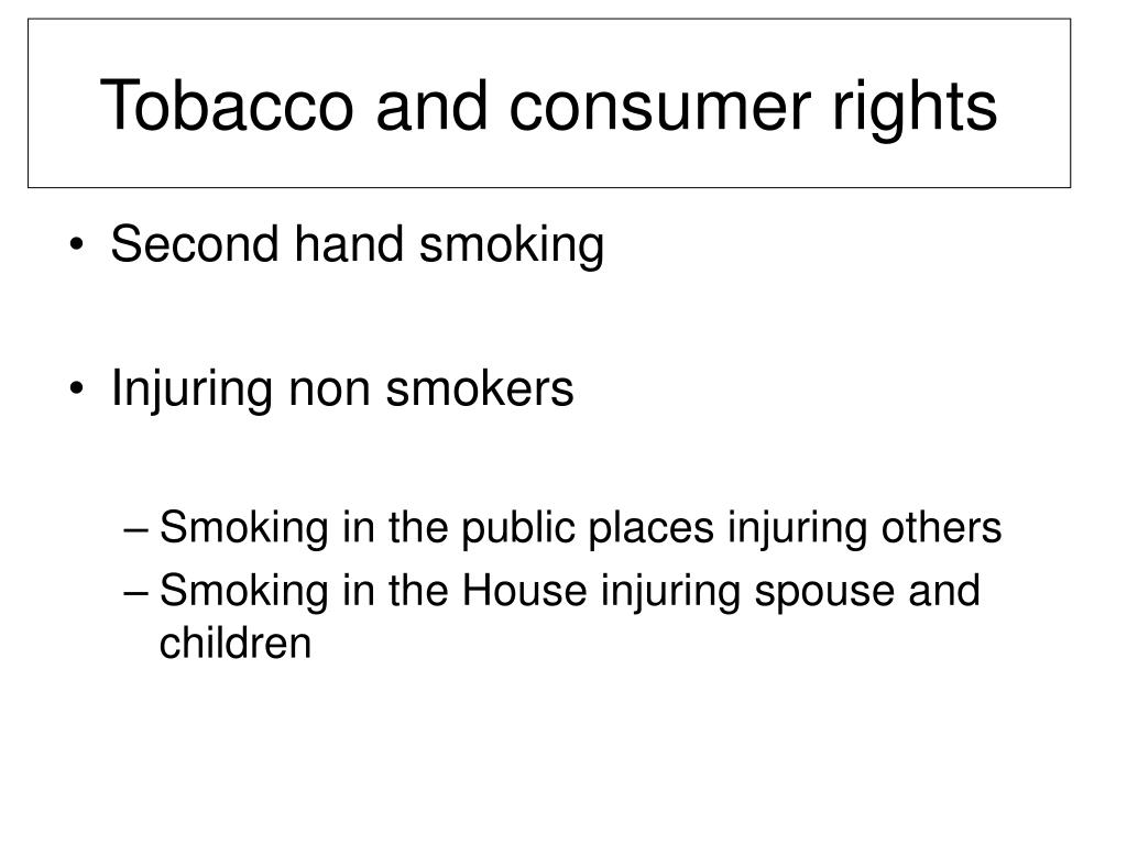 Tobacco and consumer rights