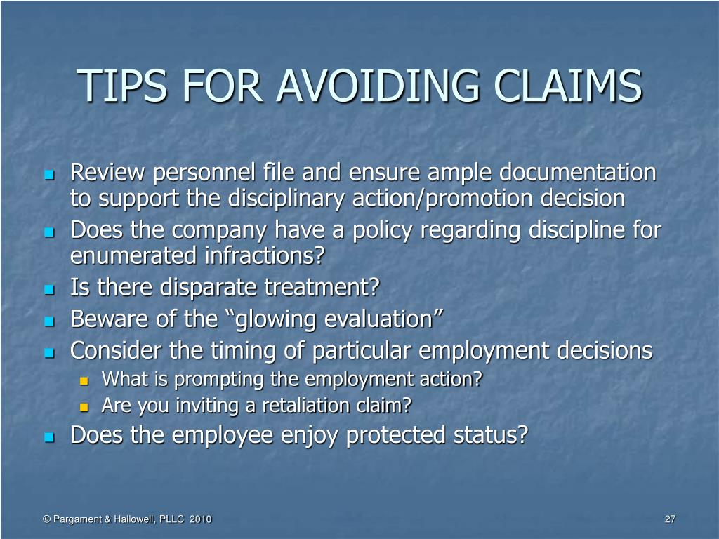 TIPS FOR AVOIDING CLAIMS