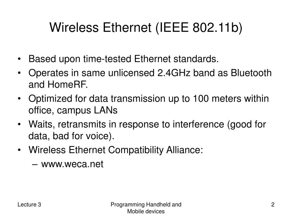 Wireless Ethernet (IEEE 802.11b)