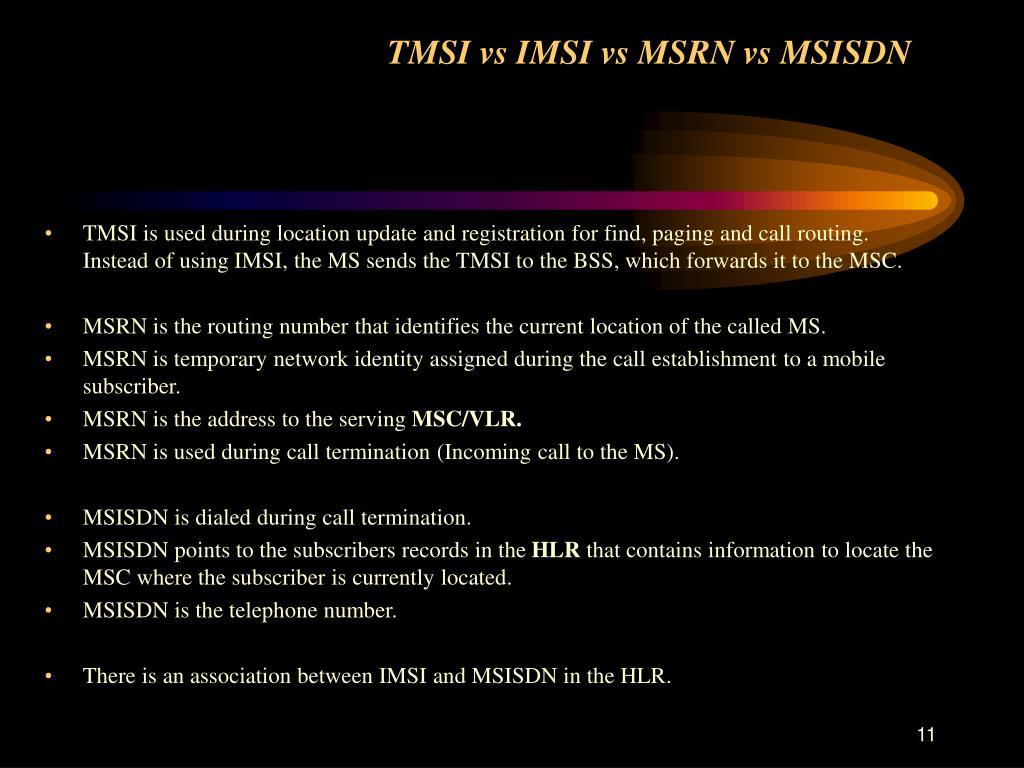 TMSI vs IMSI vs MSRN vs MSISDN
