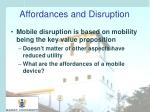 affordances and disruption