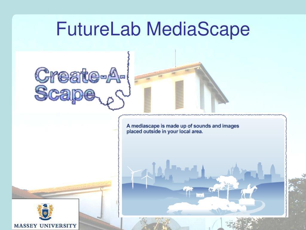 FutureLab MediaScape