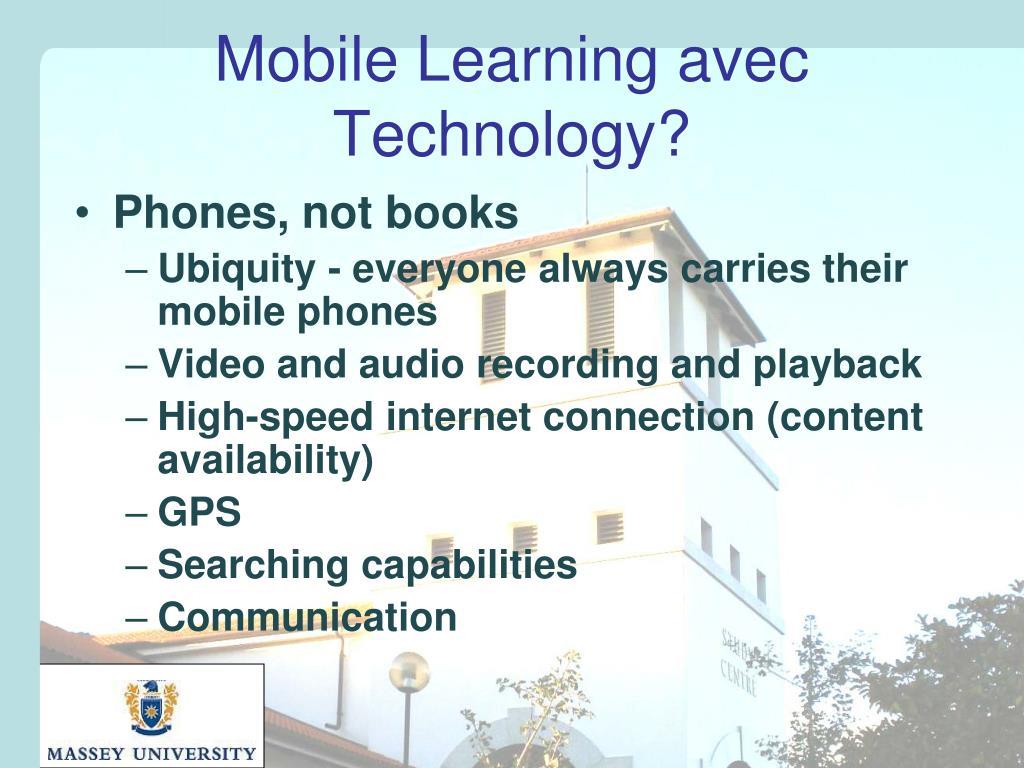 Mobile Learning avec Technology?