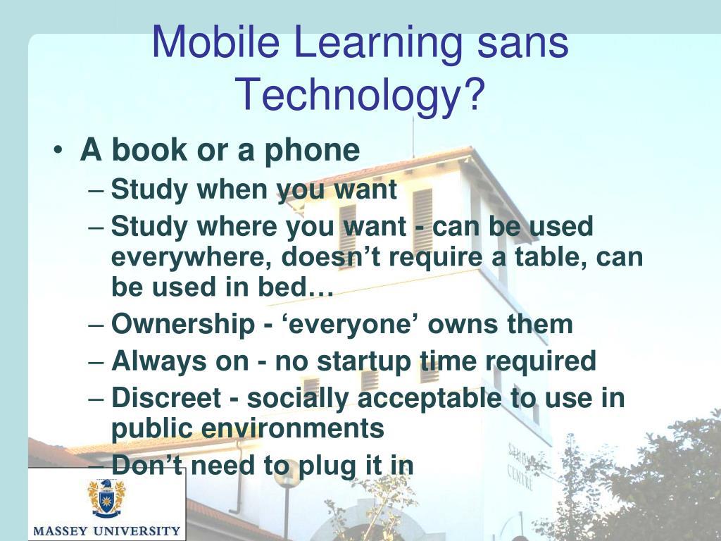 Mobile Learning sans Technology?