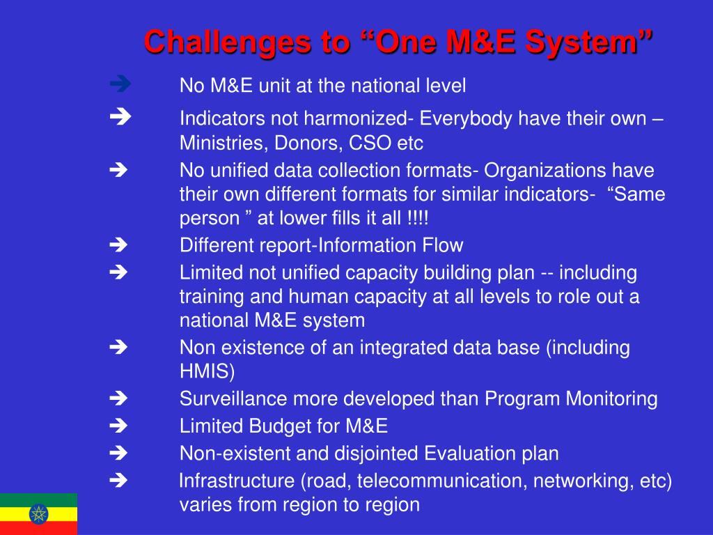 "Challenges to ""One M&E System"""