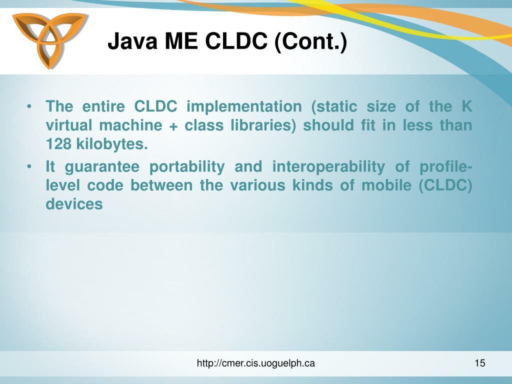 Java ME CLDC (Cont.)