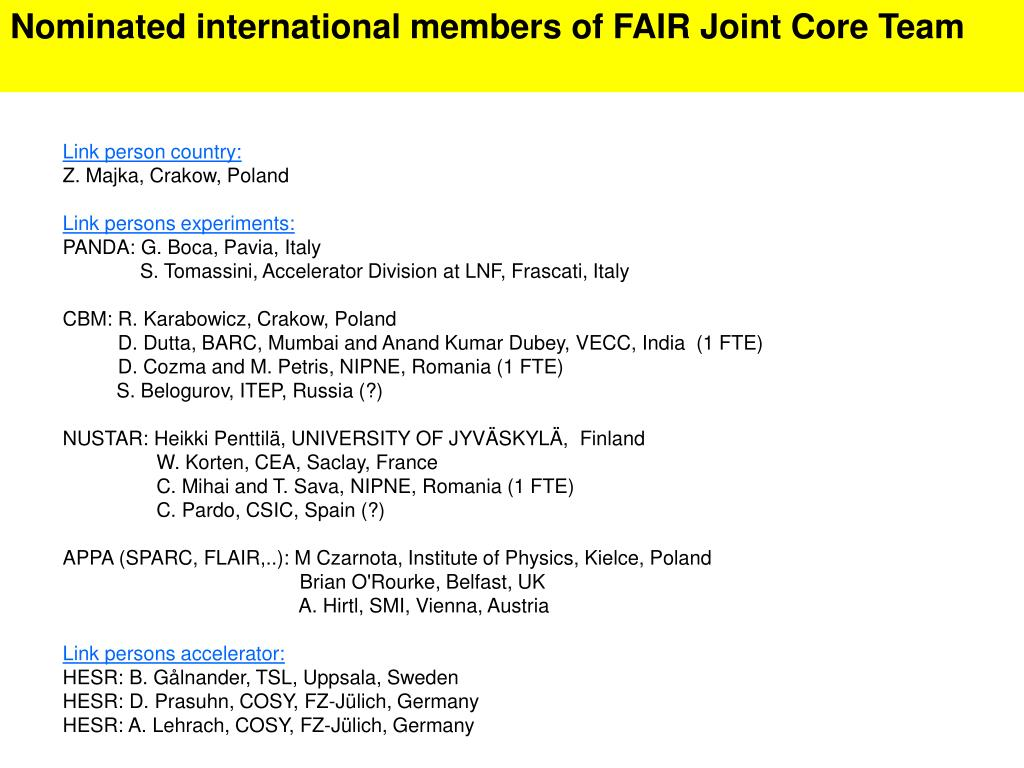 Nominated international members of FAIR Joint Core Team