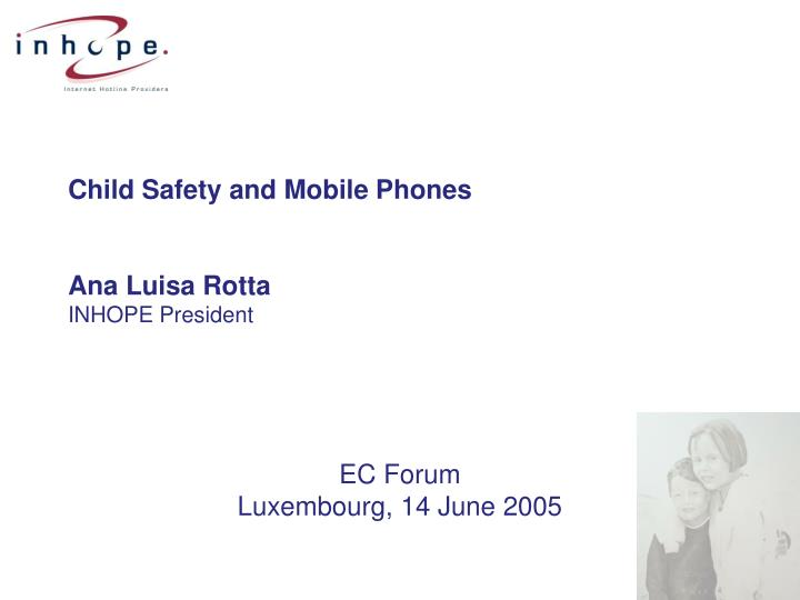 Child safety and mobile phones ana luisa rotta inhope president