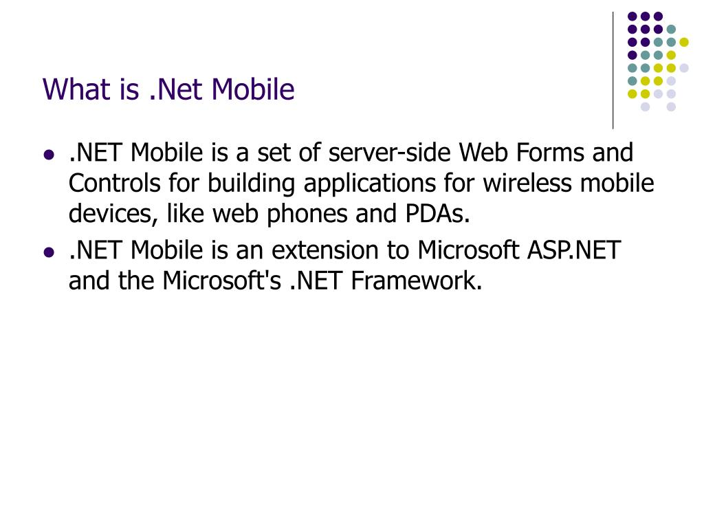 What is .Net Mobile