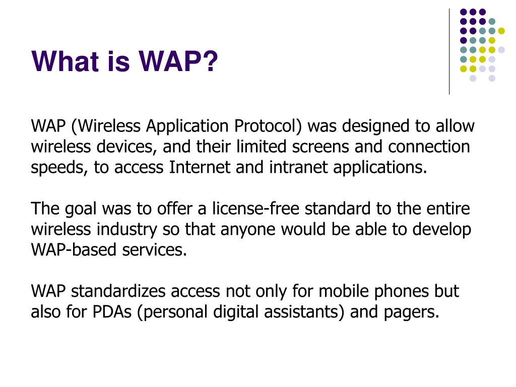 What is WAP?