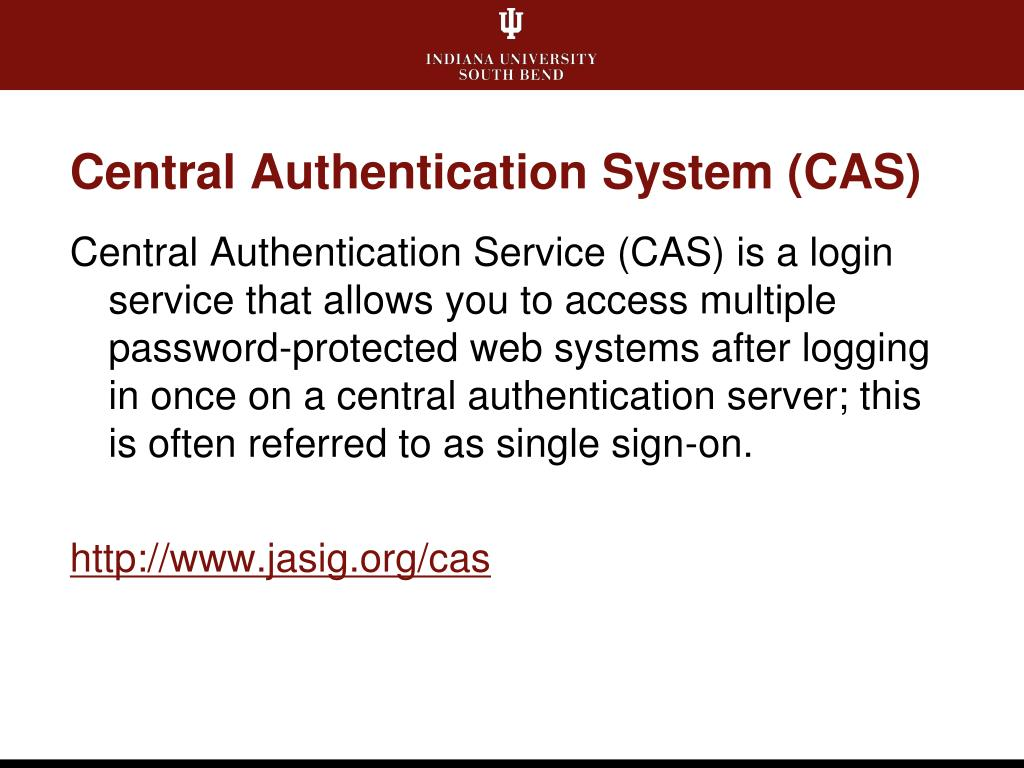 Central Authentication System (CAS)