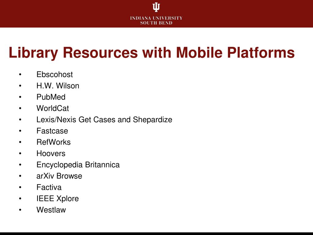 Library Resources with Mobile Platforms