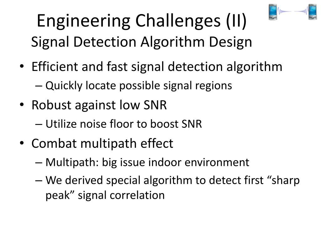 Engineering Challenges (II)