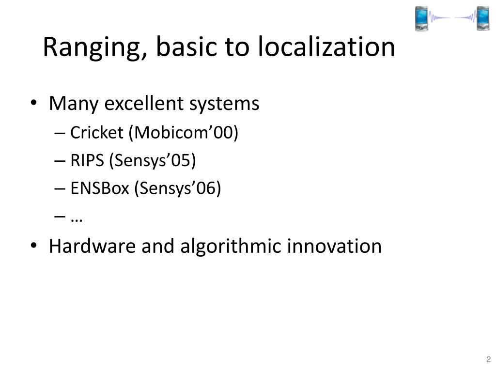 Ranging, basic to localization